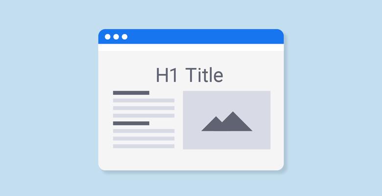 h1 tag shot - فاکتورهای سئو داخلی On Page Seo در سال 2020 | آموزش سئو داخلی