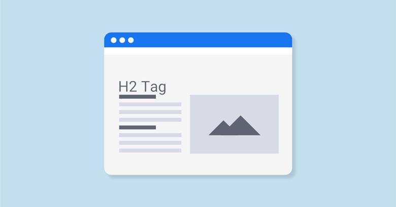 h2 tag 1 - فاکتورهای سئو داخلی On Page Seo در سال 2020 | آموزش سئو داخلی